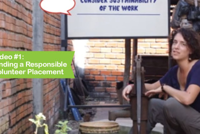 Video #1: Finding a Responsible Volunteer Placement