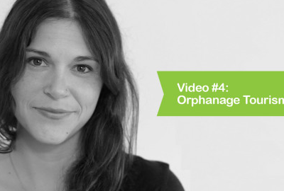Video #4: Orphanage Tourism