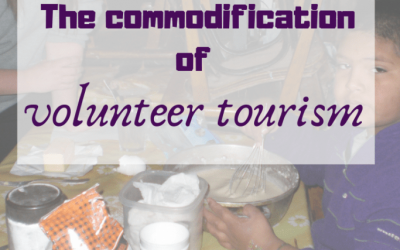 The Commodification of Volunteer Tourism